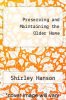 cover of Preserving and Maintaining the Older Home