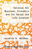 cover of Calculus for Business, Economics and the Social and Life Sciences (3rd edition)