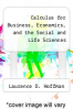 cover of Calculus for Business, Economics, and the Social and Life Sciences (4th edition)