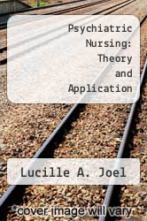 Psychiatric Nursing: Theory and Application by Lucille A. Joel - ISBN 9780070325371