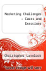 cover of Marketing Challenges : Cases and Exercises (3rd edition)