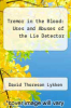 cover of Tremor in the Blood: Uses and Abuses of the Lie Detector