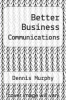 cover of Better Business Communications