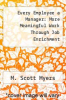 cover of Every Employee a Manager: More Meaningful Work Through Job Enrichment