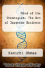 cover of Mind of the Strategist: The Art of Japanese Business