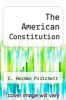 cover of The American Constitution (3rd edition)
