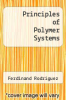 cover of Principles of Polymer Systems (2nd edition)