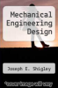 cover of Mechanical Engineering Design (3rd edition)
