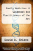 cover of Family Medicine: A Guidebook for Practitioners of the Art