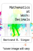 cover of Mathematics at Work: Decimals (1st edition)