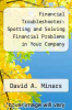 cover of Financial Troubleshooter: Spotting and Solving Financial Problems in Your Company
