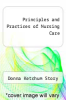 cover of Principles and Practices of Nursing Care