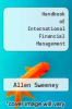 cover of Handbook of International Financial Management (1st edition)