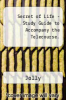 cover of Secret of Life - Study Guide to Accompany the Telecourse. (2nd edition)