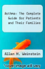 cover of Asthma: The Complete Guide for Patients and Their Families
