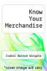 cover of Know Your Merchandise (3rd edition)