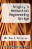 cover of Shigley`s Mechanical Engineering Design