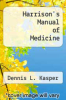 cover of Harrison`s Manual of Medicine (16th edition)