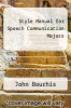 cover of Style Manual for Speech Communication Majors (4th edition)