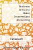Business Activity Model Intermediate Accounting by Catanach - ISBN 9780072356489