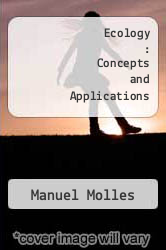 Cover of Ecology : Concepts and Applications  (ISBN 978-0072359893)