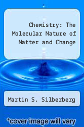 Cover of Chemistry: The Molecular Nature of Matter and Change 4 (ISBN 978-0072558203)