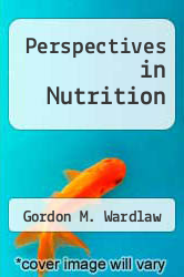 Perspectives in Nutrition by Gordon M. Wardlaw - ISBN 9780072827507