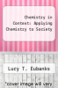 cover of Chemistry in Context: Applying Chemistry to Society (5th edition)