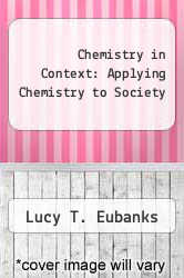 Cover of Chemistry in Context: Applying Chemistry to Society 5 (ISBN 978-0072828351)