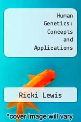 Cover of Human Genetics: Concepts and Applications 7 (ISBN 978-0072848533)