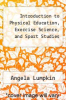 cover of Introduction to Physical Education, Exercise Science, and Sport Studies (6th edition)