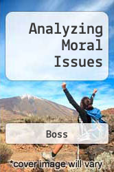 Analyzing Moral Issues by Boss - ISBN 9780072877038