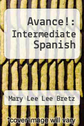 Cover of Avance!: Intermediate Spanish 1 (ISBN 978-0072881813)