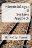 cover of Microbiology: A Systems Approach