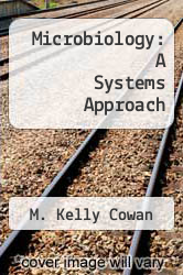 Cover of Microbiology: A Systems Approach EDITIONDESC (ISBN 978-0072918045)
