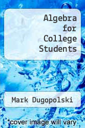 Cover of Algebra for College Students 4 (ISBN 978-0072934823)