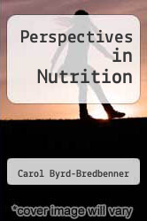 Perspectives in Nutrition by Carol Byrd-Bredbenner - ISBN 9780072969993