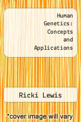 Cover of Human Genetics: Concepts and Applications 8 (ISBN 978-0072995398)