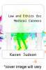 cover of Law and Ethics for Medical Careers (4th edition)