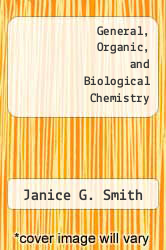 Cover of General, Organic, and Biological Chemistry EDITIONDESC (ISBN 978-0073026572)