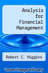 Analysis for Financial Management by Robert C. Higgins - ISBN 9780073041803