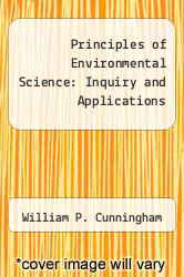 Principles of Environmental Science: Inquiry and Applications by William P. Cunningham - ISBN 9780073050898