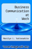 cover of Business Communication at Work (3rd edition)