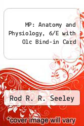 Cover of MP: Anatomy and Physiology, 6/E with Olc Bind-in Card 7 (ISBN 978-0073191676)