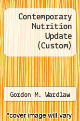 Cover of Contemporary Nutrition Update (Custom) 6 (ISBN 978-0073292298)