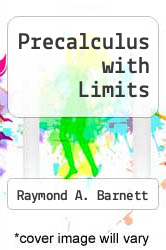 Precalculus with Limits by Raymond A. Barnett - ISBN 9780073360140