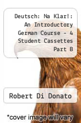 Deutsch : Na Klar! : An Introductory German Course - 4 Student Cassettes Part B by Robert Di Donato, Monica D. Clyde and Jacqueline Vansant - ISBN 9780073392257