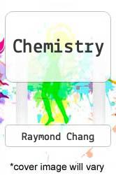 Chemistry by Raymond Chang - ISBN 9780073511092
