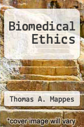 Cover of Biomedical Ethics EDITIONDESC (ISBN 978-0074069417)