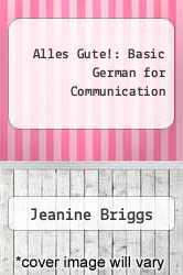 Alles Gute!: Basic German for Communication by Jeanine Briggs - ISBN 9780075408277
